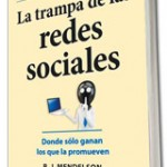 la trampa de las redes sociales - otromarketing.es