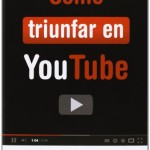 como triunfar en youtube - otromarketing.es